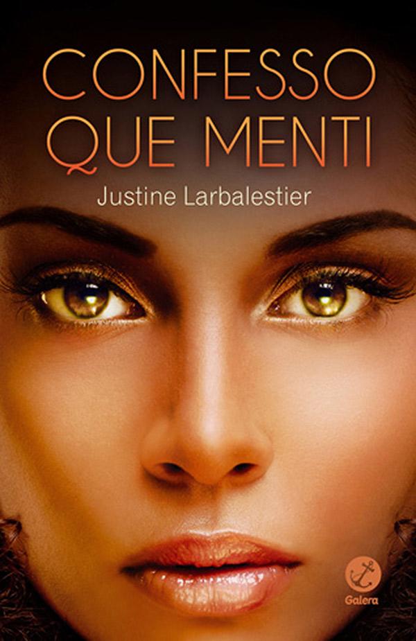 confesso-que-menti-justine-larbalestier-ligia-braslauskas-livro-600